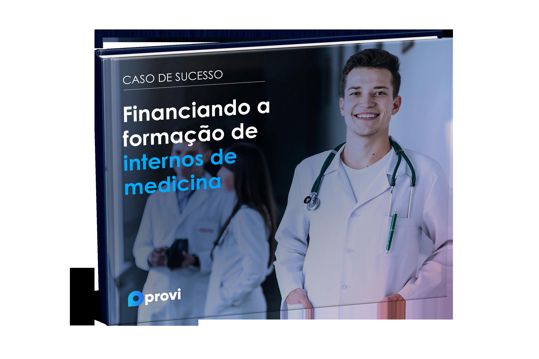 Ebook Caso de Sucesso - Financiando a formação de internos de medicina